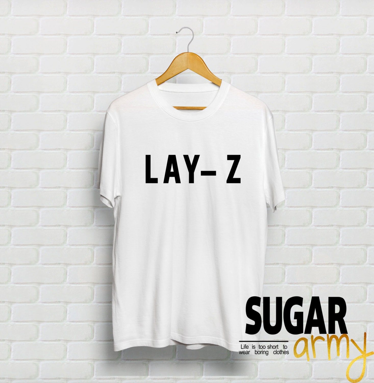 L A Y Z t-shirt lay z shirt teen shirt teen clothing