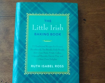 Little Irish Baking Book, Ireland, Yeast Breads, Pies, Puddings, Cakes, Cookies, County Wicklow, Ireland
