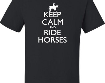 Adult  Keep Calm And Ride Horses Equestrian Horse Lovers T-Shirt