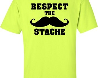 Adult Respect The Stache Mustache T-Shirt