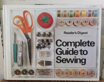 Vintage Reader's Digest Complete Guide to Sewing 1978 Hardcover