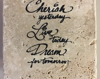 """Quote """"Cherish yesterday..."""" coaster set"""
