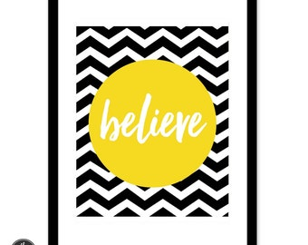 Believe, Art Print, Instant Download, Wall Decor, Printable Art, Wise Words