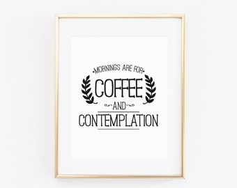 Stranger things, Mornings are for coffee and contemplation, Stranger things quote, Eleven,Stranger Things Poster, Stranger Things Coffee