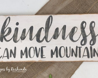 Wood Sign with Quotes, Wood sign with sayings, Inspirational wooden signs, Signs about Kindness, Rustic Wooden Signs
