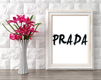 """PRINTABLE art""""PRADA""""Inspirational print,Typography quote,Home decor,Wall decor,Word art,Wall hanging,Instant download"""