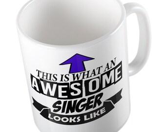 This is what an Awesome Singer looks like joke fun Mug