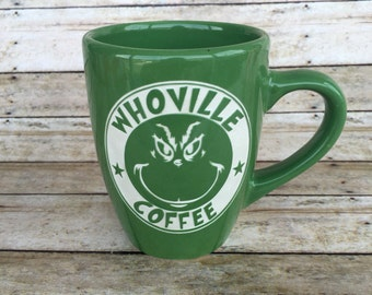 Grinch, Christmas, Holiday, How The Grinch Stole Christmas, Grinch Mug, Whoville Coffee, ETCHED, Engraved Mug, Ceramic Mug, Coffee Cup