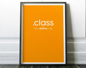 class Code Print, Art Print For Geeks, Web Designers, Wall Art Decor,Office Quote Computer Coding Programming html