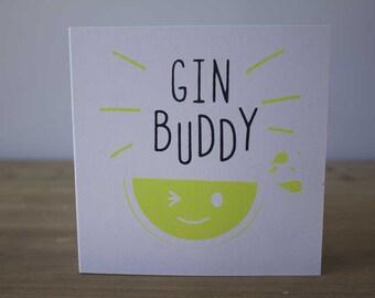 Gin Buddy Birthday Card, Fun Birthday Card, Birthday Screen Print Card, Screen Printed Gin Card, Gin Buddy Card, Gin Buddy Birthday Card