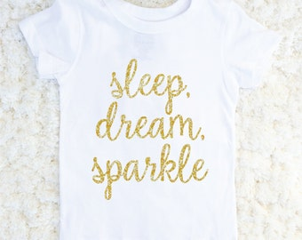 Sleep Dream Sparkle Glitter Tshirt, Baby Girl, Toddler Tshirt, Glitter Top, Birthday Gift, Baby Girl Shirt