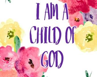 I am a Child of God Digital Download