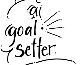 Be A Goal Setter - Goal Setting Coloring Book