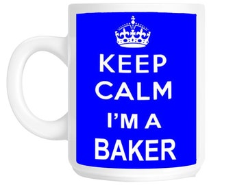 Keep Calm I'm a Baker Gift Mug shan193