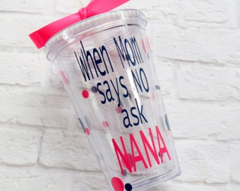 Gift for Nana - Birthday Gift for Nana - Birthday Gift for Grandma - Nana Tumbler - Grandma Tumbler - Nana Gift - Grandma Gift - Custom Gift