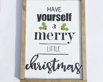 Have yourself a merry little Christmas | wood sign | Christmas sign | Christmas decor | Christmas |