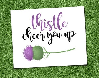 Thistle Cheer You Up Funny Digital 8x10 Printable Poster This Will Cheer You Up Pun Punny Saying Flower Puns Purple Nature Leaves Garden Fun
