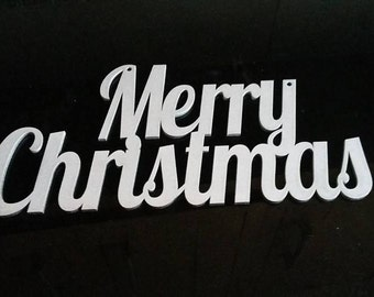 Merry Christmas mdf sign sprayed silver, red or gold