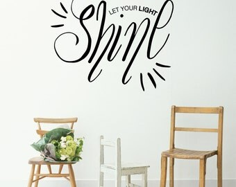 Let Your Light Shine Wall Decal Sticker VC0261