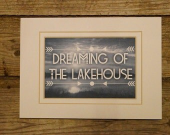 Dreaming of the Lakehouse   Lakehouse saying   Lakehouse decor   Lake    Home saying      Home Decor   Decor   gift for friend   dream
