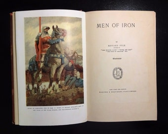1919 MEN Of IRON by Howard Pyle, Illustrated, Knights, King Henry IV