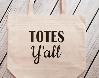 Totes Y'all Reusable Canvas Shopping Tote with back pockets - 18 design color choices