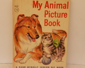Junior Elf Book 8025 First Edition 1959 - My Animal Picture Book , Rand McNally Vintage Children's Picture Book Animal Kid's Bedtime Story