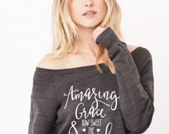 Amazing Grace how sweet the soundsweatshirt - Amazing Grace how sweet the sound shirt - Pluse size - Christian sweatshirt - Christian shirt
