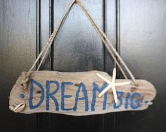 DREAM BIG- Driftwood Wall/Door Sign