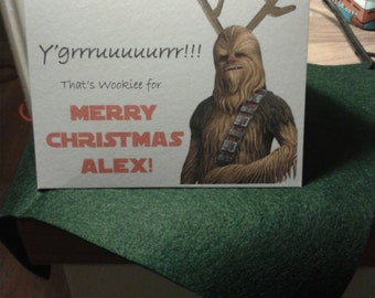 Personalised handmade Star Wars Christmas card Chewbacca Chewie. Sent for you or to you.