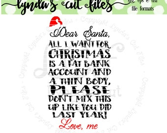 Dear Santa/Fat Bank Account/Christmas SVG/EPS/DXF file