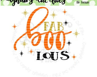 Fab Boo Lous//Halloween//SVG/EPS//DXF file