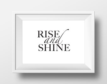 Rise & Shine Print - Perfect for a bedroom. Lovely print for the home.