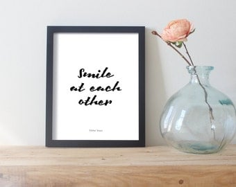 Smile At Each Other, Just Smile Quotes, Smile Poster