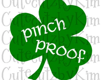 St Patricks Day SVG - Pinch Proof
