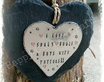 I Love Shoes, Booze and Boys With Tattoos Plaque