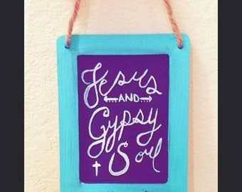 Jesus and Gypsy Soul