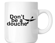 Unique dont be a douche related items   Etsy