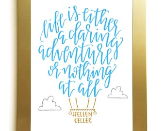 "Hot Air Balloon Helen Keller ""Daring Adventure"" Quote Handlettered print"