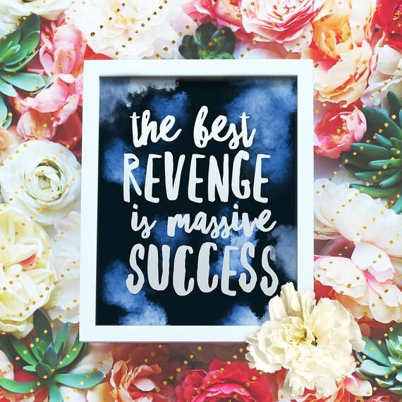 "Best revenge is massive success - 8x10"" Printable Wall Art - Motivation Print, DIY Art Print -  Typography Print -Instant Download"