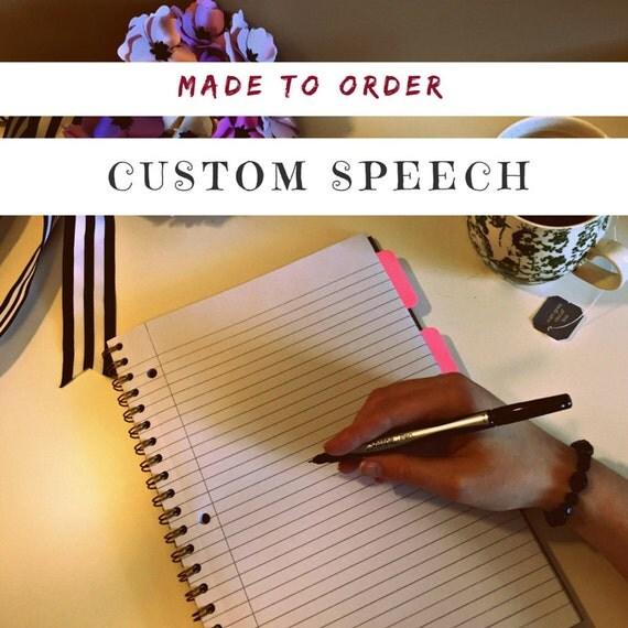 Buy a custom order speech
