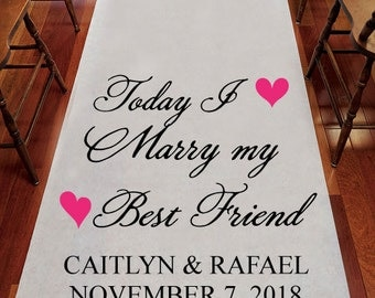 Today I Marry My Best Friend Wedding Aisle Runner  - (ppdjm1015G8)