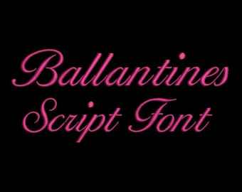 Ballantines Embroidery Font  - 4 Size Embroidery Designs Fonts  ~ INSTANT DOWNLOAD ~ Machine Embroidery Pattern