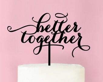 Better Together Wedding Cake Topper (MICPBTTP62-B)