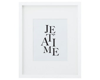 JE T'AIME, Je T'aime Sign, Je T'aime Print, I Love You Sign, French Wall Decor, French Print, French Phrase, French Quote, Love Print