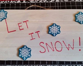 Let it snow wall decor'