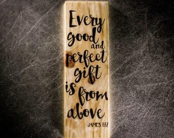 Pallet Scripture Sign - James 1:17, Colossians 3-14