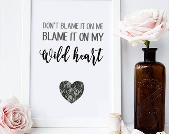 Blame It On My Wild Heart with Lace Heart Stevie Nicks Home Decor Printable Wall Art INSTANT DOWNLOAD DIY - Great Gift