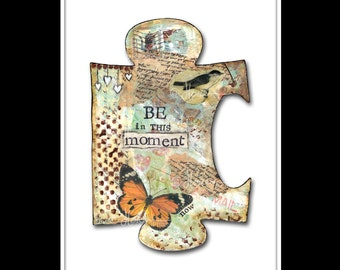 Piece of the Puzzle - In This Moment - Fine Art Print