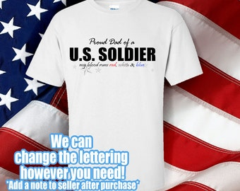 Military Proud Dad Shirt - Proud Dad of a U.S. soldier